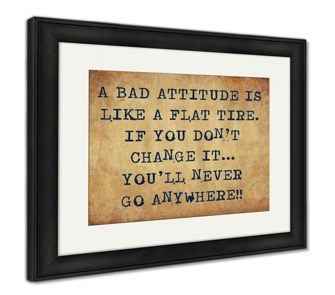 Framed Print, Inspiring Motivation Quote With Typewriter Text A Bad Attitude Is Like A Flat - skulldaze