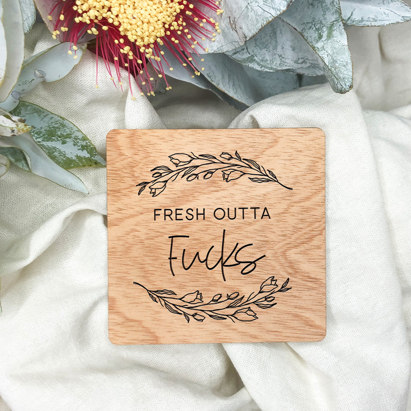 Fresh Outta Wooden Drink Coaster
