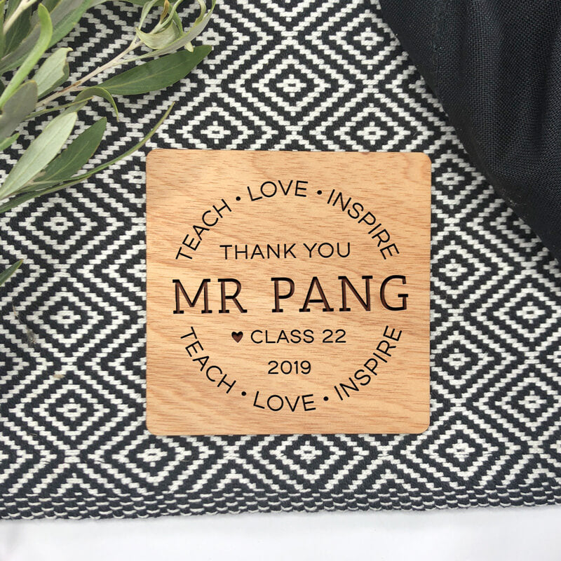 Personalised Teacher Wooden Coaster - Teach, Love, Inspire