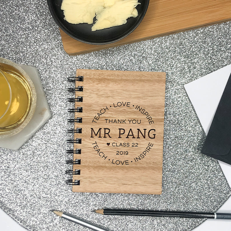 Wooden Engraved Note Book - Teach, Inspire, Love