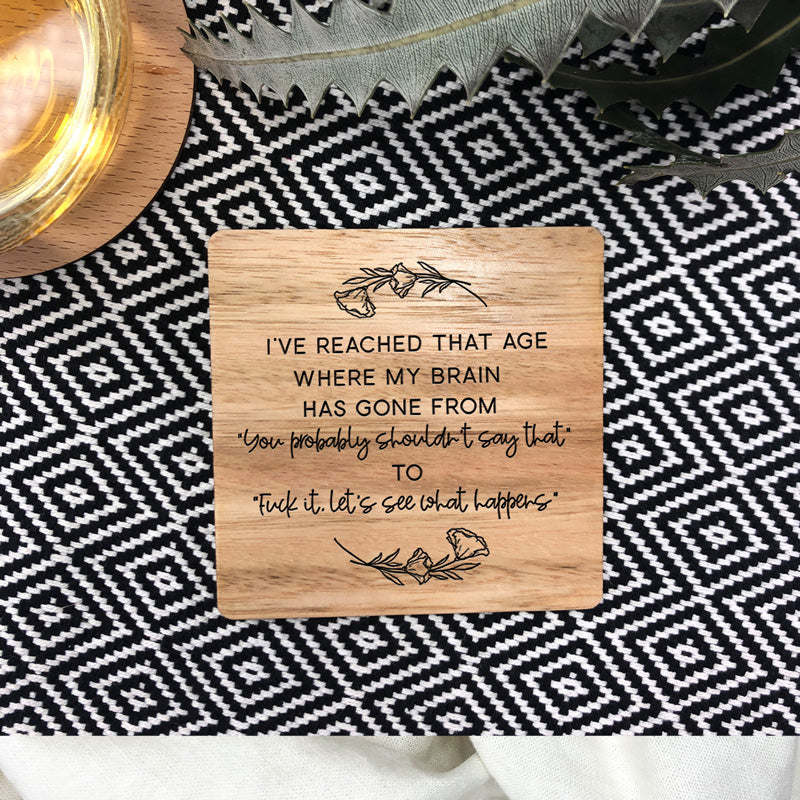 That Age Wooden Drink Coaster
