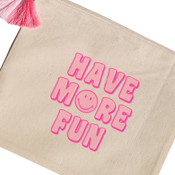 Have More Fun Smiley Face Canvas Zipper Pouch.