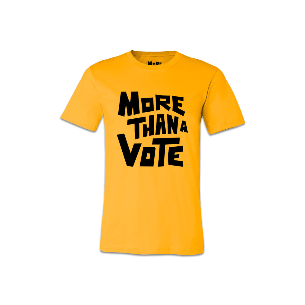 More Than A Vote Yellow Tee