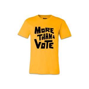 Load image into Gallery viewer, More Than A Vote Yellow Tee