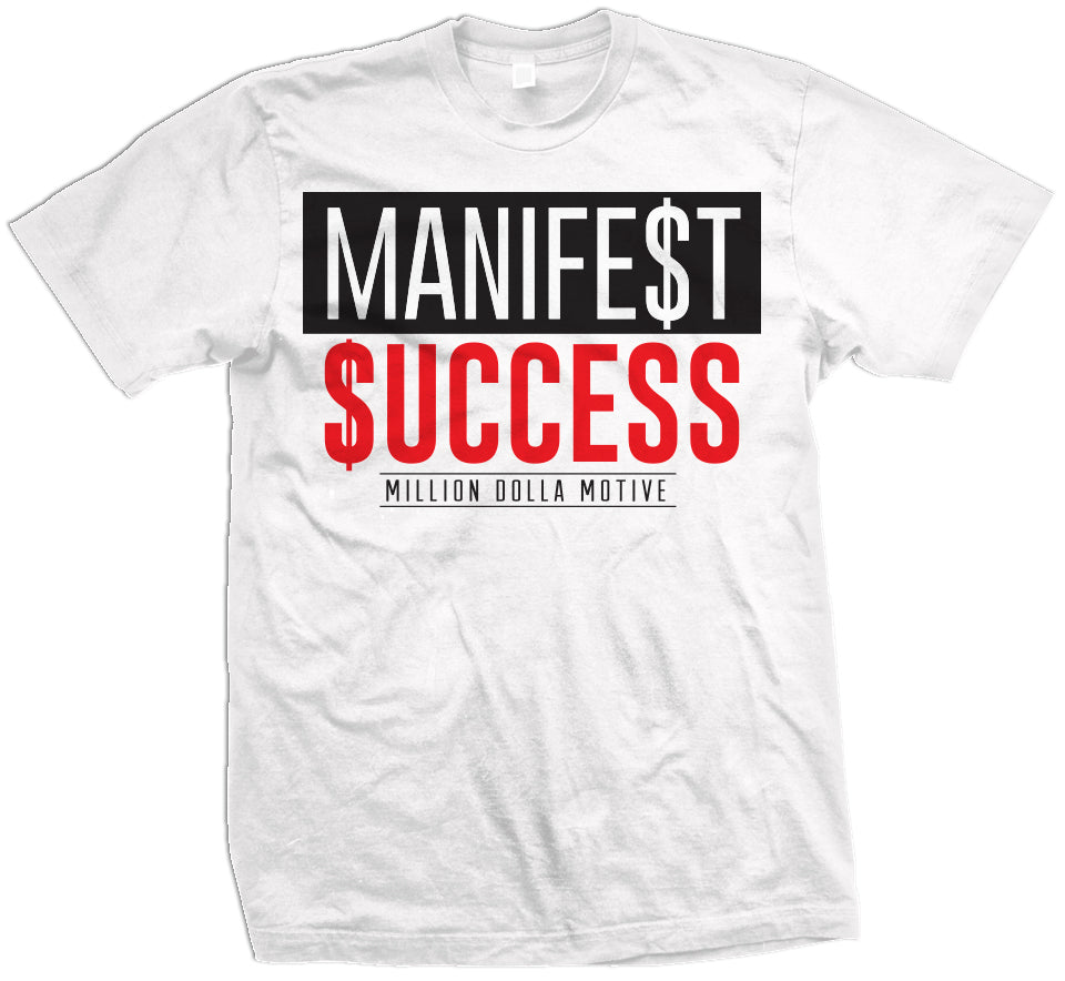Manifest Success Graphic Tee - FLY GUYZ