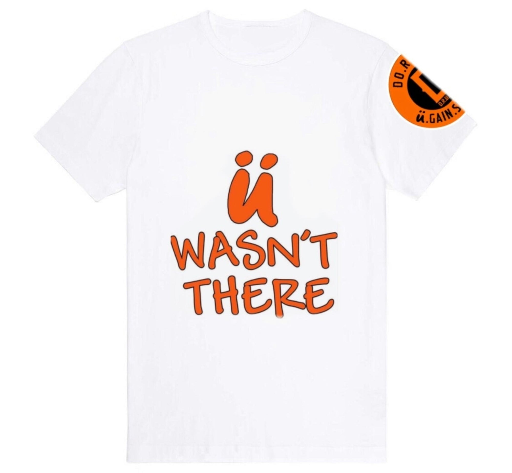 D.R.U.G.S. U Wasn't There Tee - FLY GUYZ