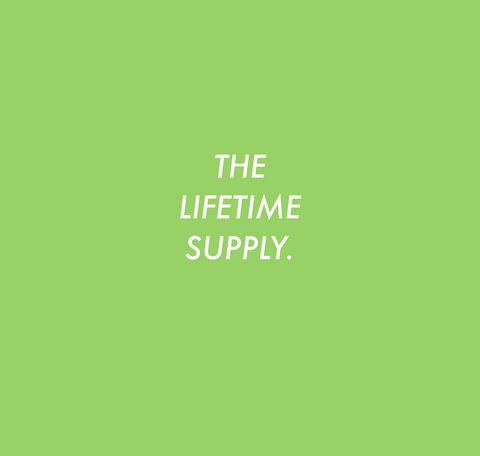 The Lifetime Supply (Subscription).