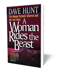 A Woman Rides the Beast - Book - Soft Cover from The Berean Call Store