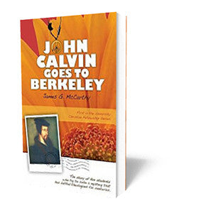 John Calvin Goes to Berkeley