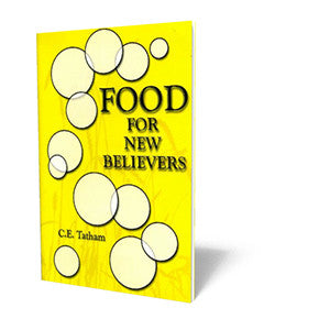 Food for New Believers - Booklet from The Berean Call Store