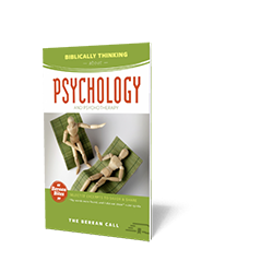 Biblically Thinking About - Psychology Booklet - Berean Bite Booklet from The Berean Call Store