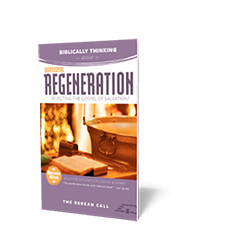 Biblically Thinking About - Baptismal Regeneration Booklet - Berean Bite Booklet from The Berean Call Store