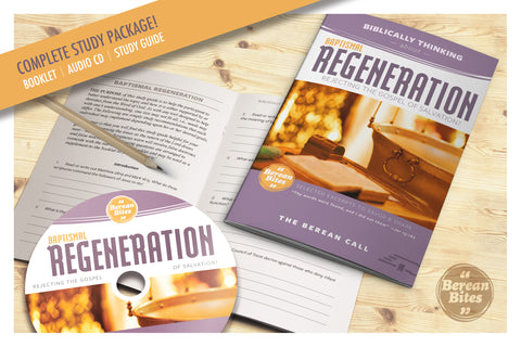 Biblically Thinking About Baptismal Regeneration - Download