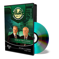 Dave & Tom Classic STS 24/7 - A Biblical Overview - CD - Audio from The Berean Call Store