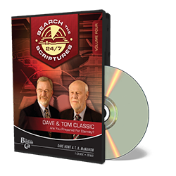 Dave & Tom Classic STS 24/7 - Are You Prepared For Eternity? - CD - Audio from The Berean Call Store