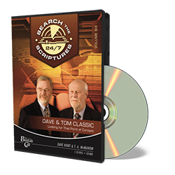 Dave & Tom Classic STS 24/7 - Looking for that Point of Contact - CD - Audio from The Berean Call Store