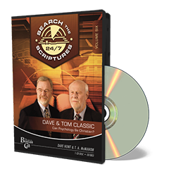 Dave & Tom Classic STS 24/7 - Can Psychology Be Christian? - CD - Audio from The Berean Call Store