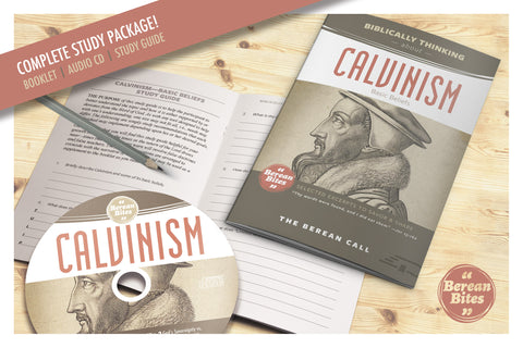 Biblically Thinking About Calvinism - Download