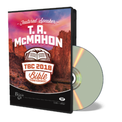 2018 Conference DVD - T.A. McMahon - DVD from The Berean Call Store