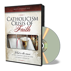 Catholicism - Crisis of Faith - DVD from The Berean Call Store