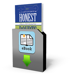 Honest Doubts - Book - Downloadable from The Berean Call Store