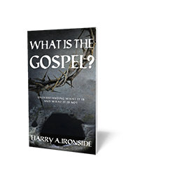 What is the Gospel? Understanding What it Is and What it is Not