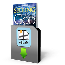 Seeking and Finding God - In Search of the True Faith