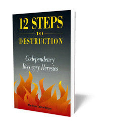 12 Steps to Destruction - Book - Soft Cover from The Berean Call Store