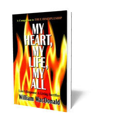 My Heart, My Life, My All - Love's Response: A Living Sacrifice