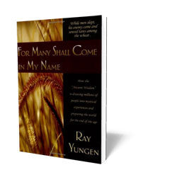 For Many Shall Come in My Name - Book - Soft Cover from The Berean Call Store