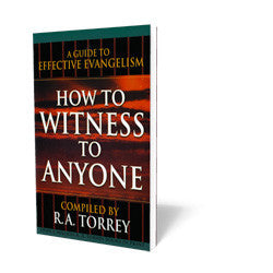 How to Witness to Anyone - Book - Soft Cover from The Berean Call Store