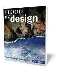 Flood By Design - Book - Soft Cover from The Berean Call Store