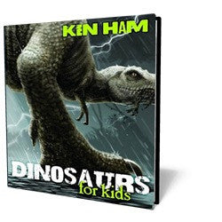 Dinosaurs for Kids - Book - Hardback from The Berean Call Store