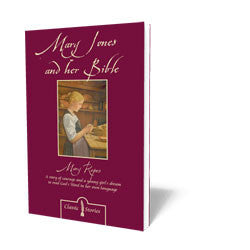 Mary Jones and Her Bible B05685