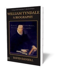 William Tyndale A Biography B08808