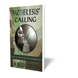 """Another Jesus"" Calling - Book - Soft Cover from The Berean Call Store"
