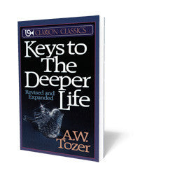 Keys to the Deeper Life B33361