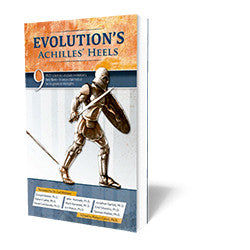 Evolution's Achilles' Heels - Book - Soft Cover from The Berean Call Store