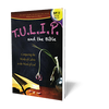 TULIP and the Bible - Large or XL Print