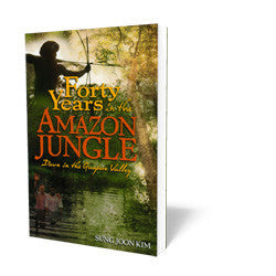 Forty Years in the Amazon Jungle - Book - Soft Cover from The Berean Call Store