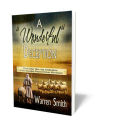 "A ""Wonderful"" Deception - Book - Soft Cover from The Berean Call Store"