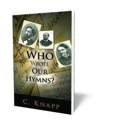 Who Wrote Our Hymns B97916