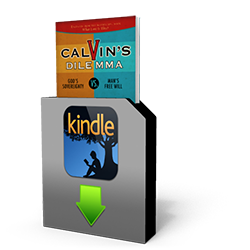 Calvin's Dilemma - Book - Downloadable from The Berean Call Store