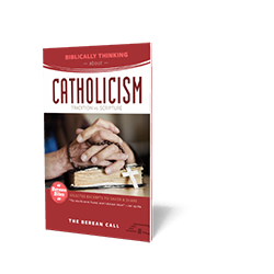 Biblically Thinking About - Catholicism Booklet