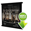 Is Calvinism Biblical?