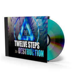 12 Steps to Destruction - CD - Audio from The Berean Call Store