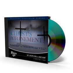 "Christ's Atonement: ""Limited"" vs. ""Whosoever Will"" - CD - Audio from The Berean Call Store"