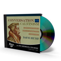 Conversation on Calvinism - CD - Audio from The Berean Call Store