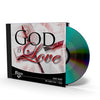 God Is Love - CD - Audio from The Berean Call Store