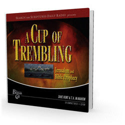 A Cup of Trembling - Jerusalem and Bible Prophecy, STSD Radio Discussion